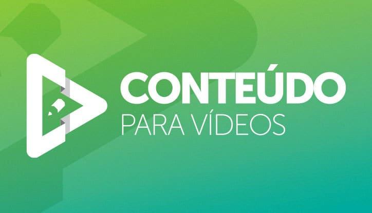 Conteúdo para Vídeos