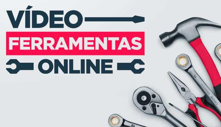 Vídeo Ferramentas Online